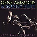 Gene Ammons Left Bank Encores (Live)