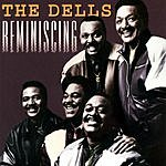 The Dells Reminiscing (Remastered)
