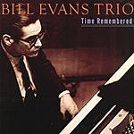 Bill Evans Trio Time Remembered