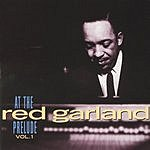 Red Garland At The Prelude, Vol.1