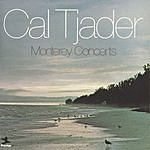 Cal Tjader Monterey Concerts (Live) (Remastered)