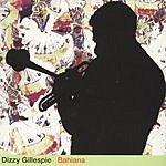 Dizzy Gillespie Bahiana (Remastered)