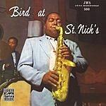 Charlie Parker Bird At St. Nick's (Live)