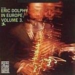 Eric Dolphy In Europe, Vol.3