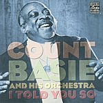Count Basie & His Orchestra I Told You So