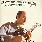 Joe Pass Ira, George And Joe