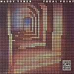 McCoy Tyner Focal Point (Remastered)