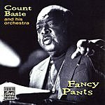 Count Basie & His Orchestra Fancy Pants