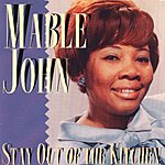 Mable John Stay Out Of The Kitchen (Remastered)