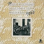 Duke Ellington & His Orchestra The Duke Ellington Carnegie Hall Concerts, January 1943 (Live)