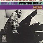 Wynton Kelly Kelly Blue (Remastered)