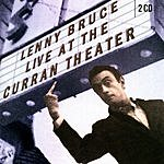 Lenny Bruce Live At The Curran Theater (Remastered)