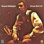 Kenny Burrell 'Round Midnight (Remastered)