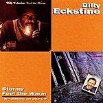 Billy Eckstine Stormy/Feel The Warm