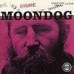 Moondog More Moondog/The Story Of Moondog