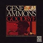 Gene Ammons Goodbye