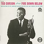 Ted Curson Ted Curson Plays Fire Down Below