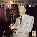 Gerry Mulligan Jazz At The Philharmonic: The Gerry Mulligan Quartets In Concert (Live)