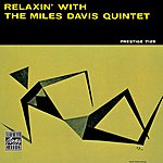 Miles Davis Quintet Relaxin' With Miles