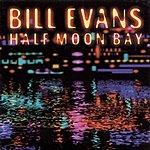 Bill Evans Half Moon Bay (Live)