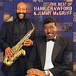 Jimmy McGriff The Best Of Hank Crawford & Jimmy McGriff