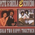 Pete Escovedo Solo Two/Happy Together (Remastered)