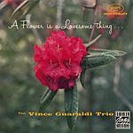 Vince Guaraldi Trio Flower Is A Lovesome Thing...