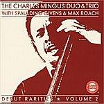 Charles Mingus Debut Rarities, Vol.2