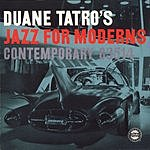 Duane Tatro Jazz For Moderns