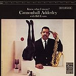 Cannonball Adderley Know What I Mean? (Remastered)