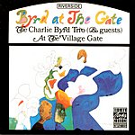 The Charlie Byrd Trio Byrd At The Gate (Live)