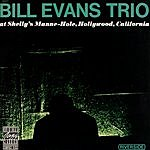 Bill Evans Trio Bill Evans Trio At Shelly's Manne-Hole (Live)