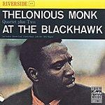 Thelonious Monk Quartet Thelonious Monk Quartet Plus Two: At The Blackhawk (Live)