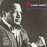 Illinois Jacquet The Blues, That's Me!