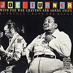 Big Joe Turner Everyday I Have The Blues