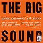 Gene Ammons All Stars The Big Sound (Remastered)