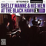Shelly Manne Shelly Manne & His Men At The Black Hawk, Vol.1