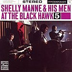 Shelly Manne & His Men At The Black Hawk, Vol.5