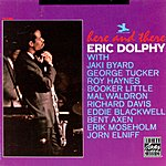 Eric Dolphy Here And There