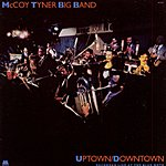 McCoy Tyner Big Band Uptown/Downtown: Live At The Blue Note