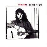 Tomatito Barrio Negro