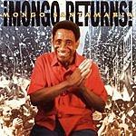 Mongo Santamaria Mongo Returns