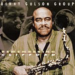 Benny Golson Group Remembering Clifford