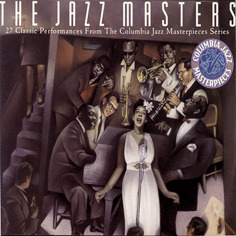 Cover Art: The Jazz Masters: 27 Classic Performances From The Columbia Jazz Masterpieces Series