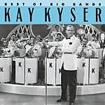 Kay Kyser Best Of The Big Bands: Kay Kyser