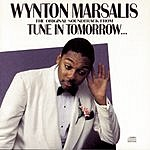 Wynton Marsalis The Original Soundtrack From Tune In Tomorrow...