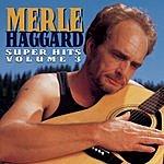Merle Haggard Super Hits, Vol.3