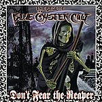 Blue Öyster Cult Don't Fear The Reaper: The Best Of Blue Oyster Cult
