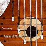 Michael Houser Door Harp