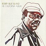 Bobby 'Blue' Bland His California Album
